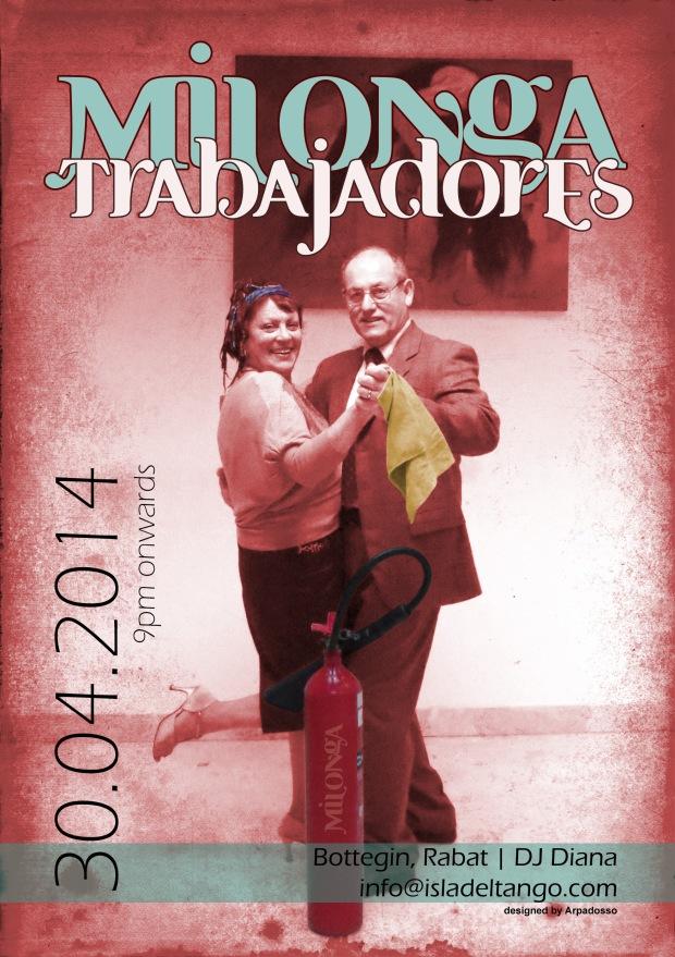 30.04.14: Milonga Trabajadores - Join us for an evening of Argentine Tango dancing & fun!